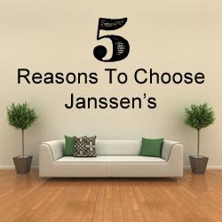 5 Reasons To Choose Janssen's